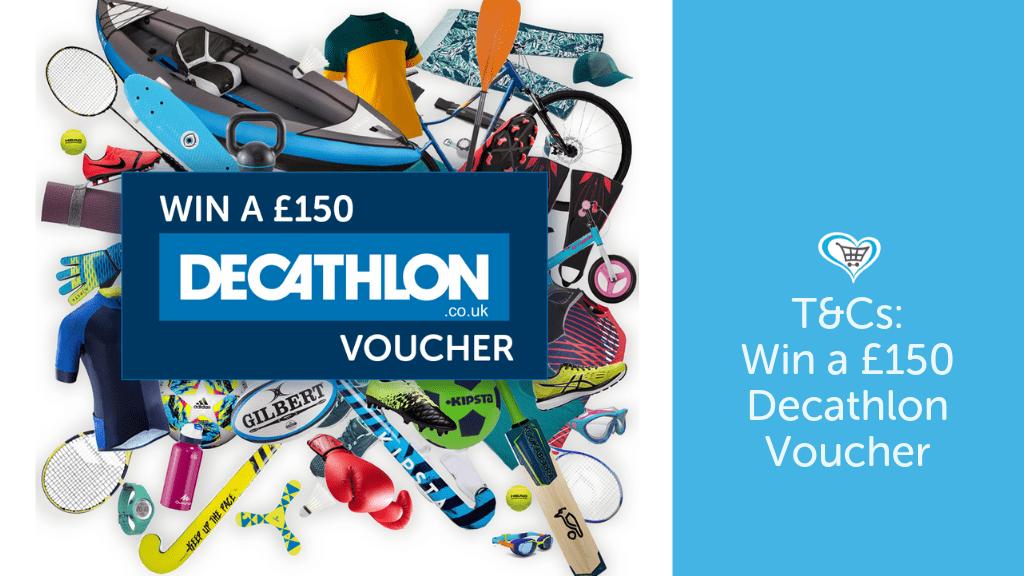 Win A £150 Decathlon Voucher T&Cs