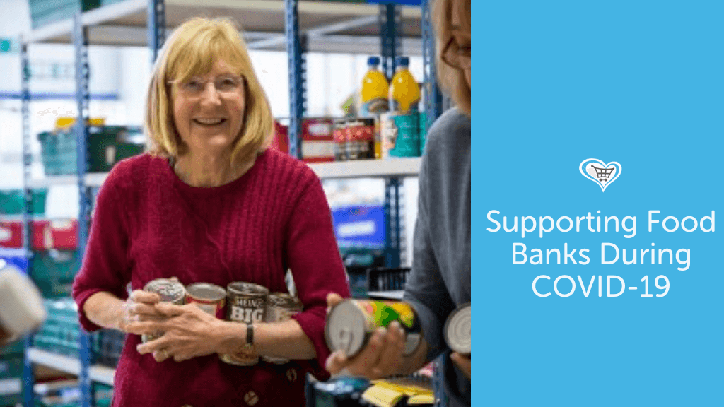 Supporting Your Local Food Bank During COVID-19