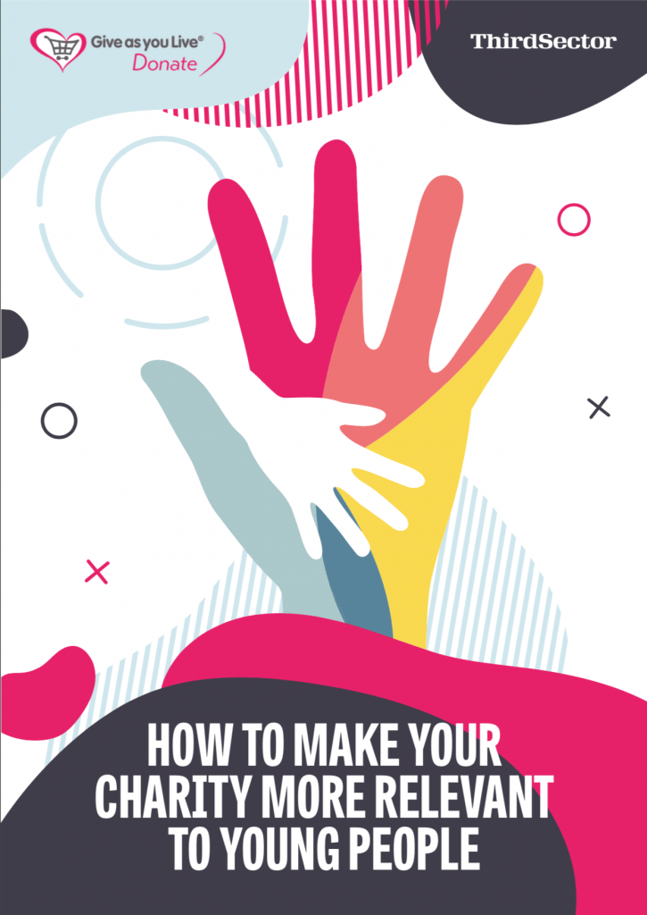 Cover of the How To Make Your Charity More Relevant To Young People report, produced by Give as you Live Donate and Third Sector.