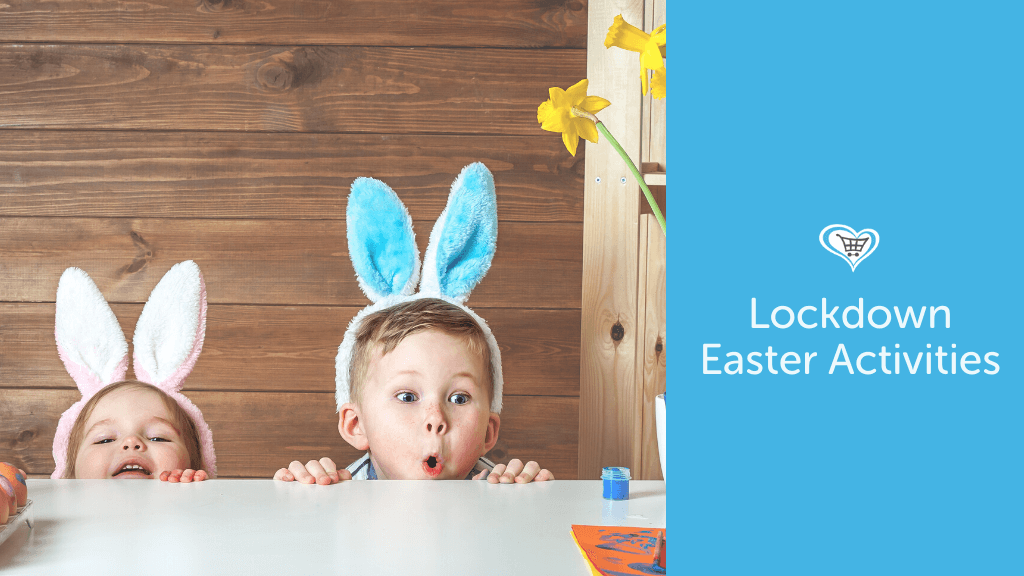 Lockdown-Friendly Easter Activities for the Family!