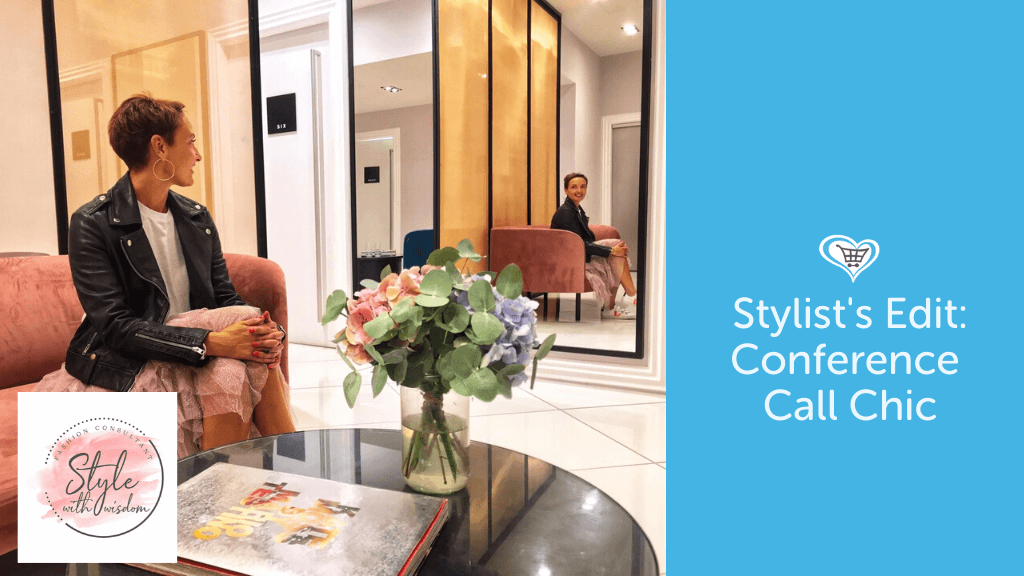 Stylist's Edit: Conference Call Chic
