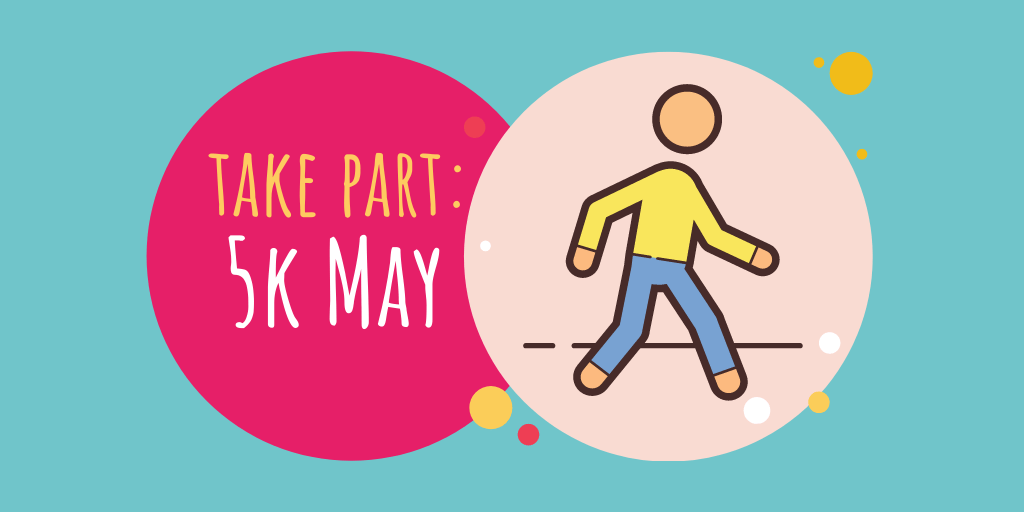 Take Part: 5k May for National Walking Month