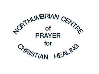 NORTHUMBRIAN CENTRE OF PRAYER FOR CHRISTIAN HEALIN