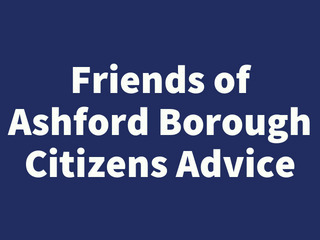 The Friends of Ashford Borough Citizens Advice