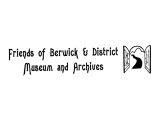 Friends Of Berwick And District Museum And Archives
