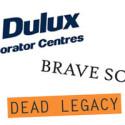 Dulux, Brave Soul, Dead Legacy
