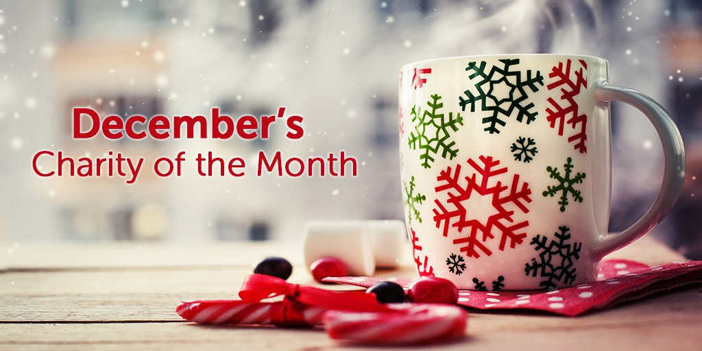Be our Charity of the Month this December!