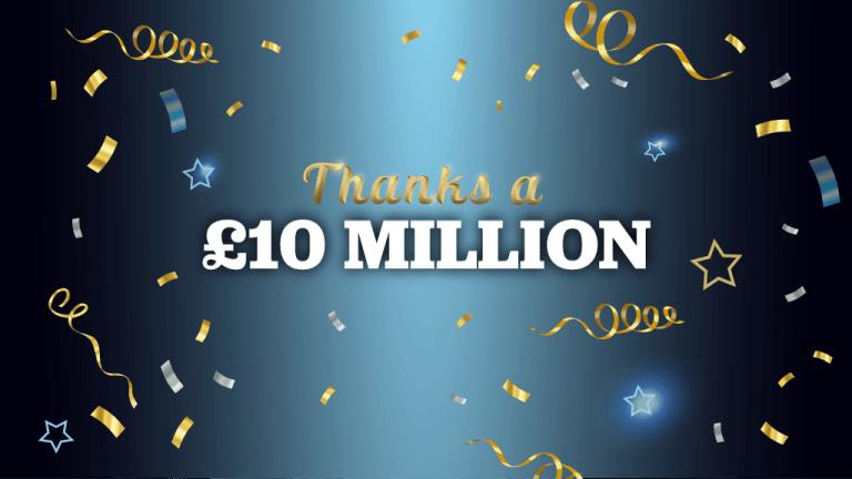 £10 Million Raised for Charity!