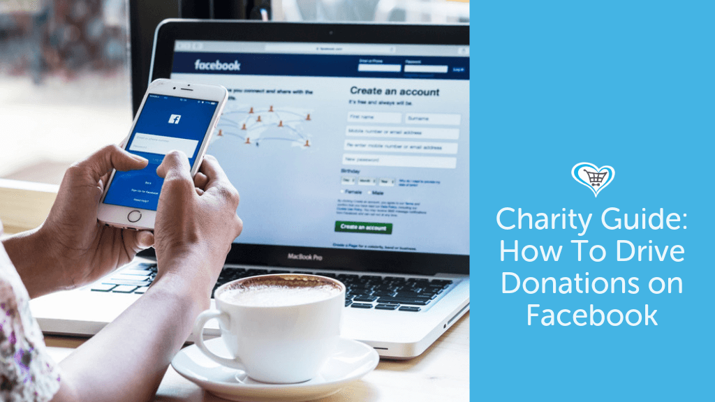 Charity Guide: Earn Donations on Facebook
